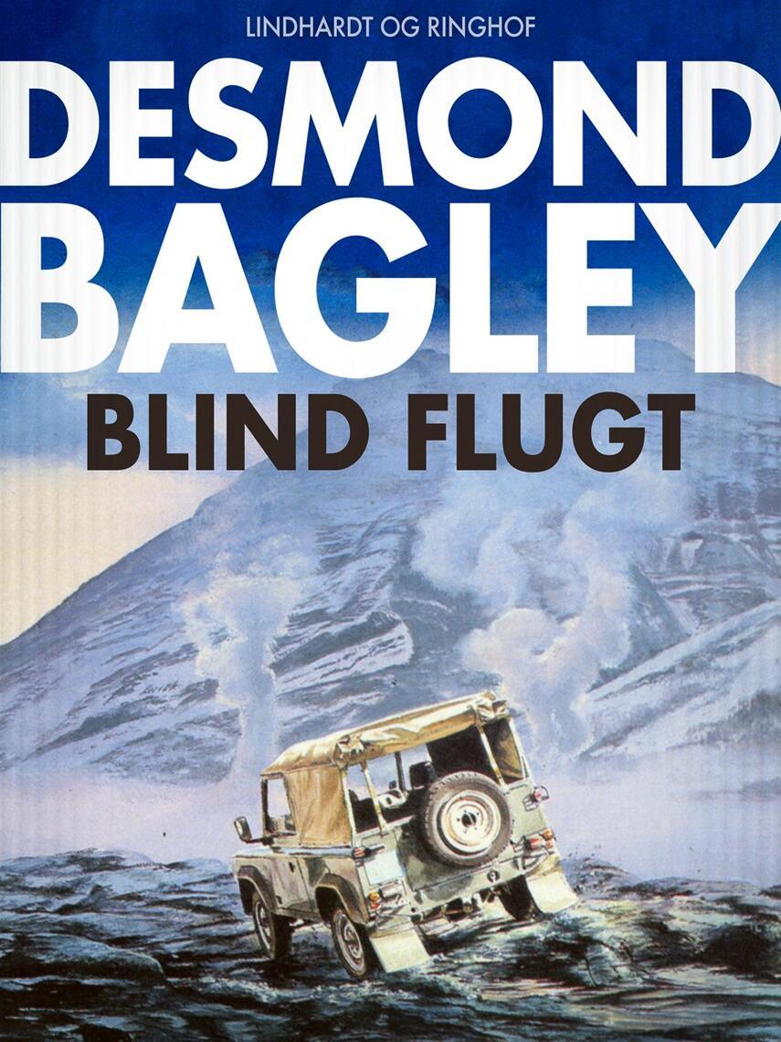 Desmond Bagley: Blind flugt