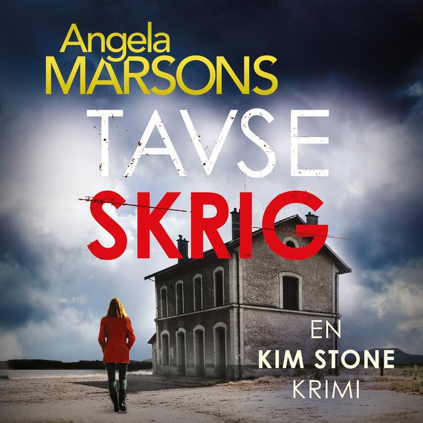 Angela Marsons: Tavse skrig