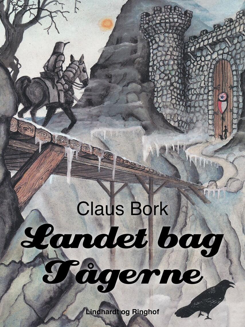Claus Bork: Landet bag tågerne