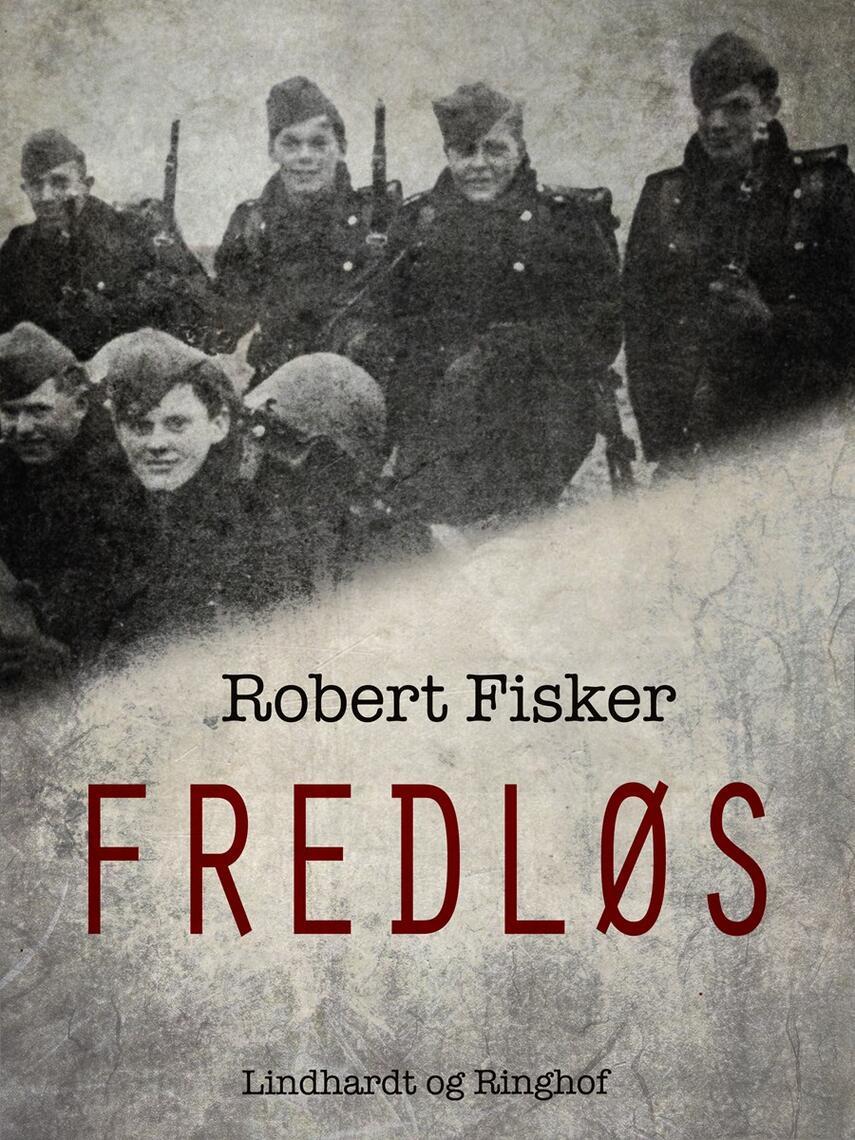 Robert Fisker: Fredløs