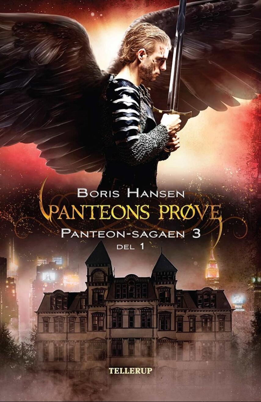 Boris Hansen: Panteons prøve. Del 1