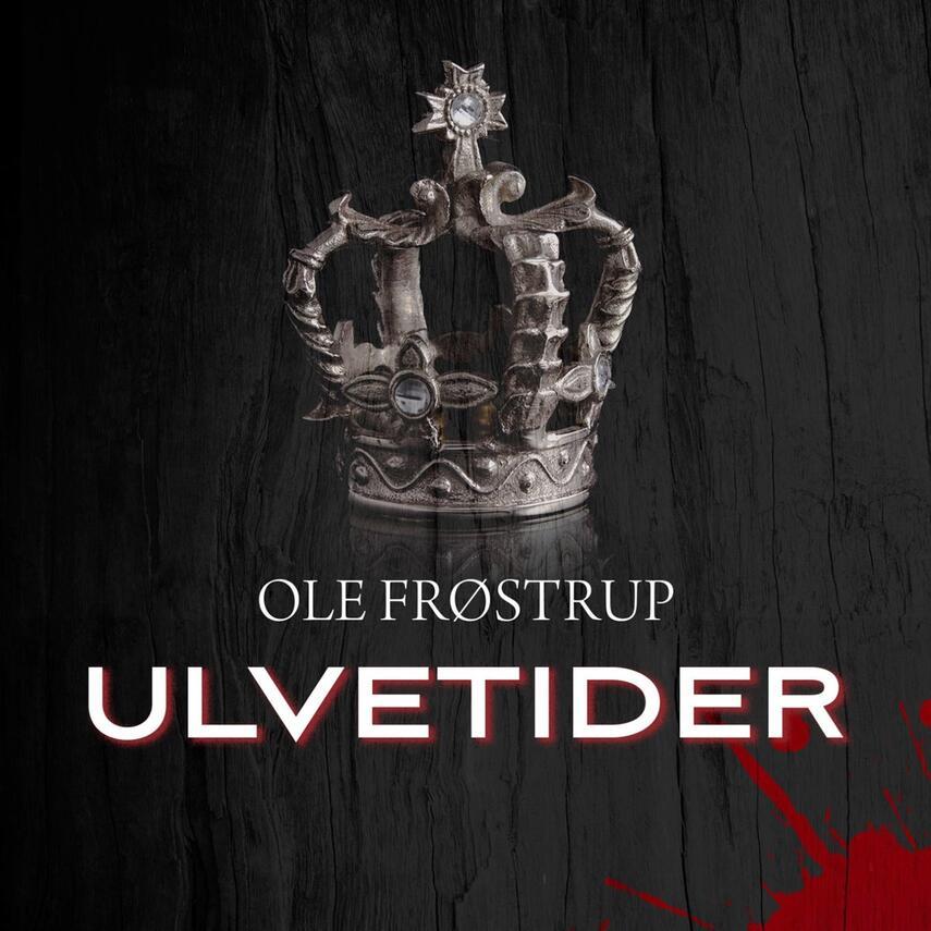 Ole Frøstrup: Ulvetider