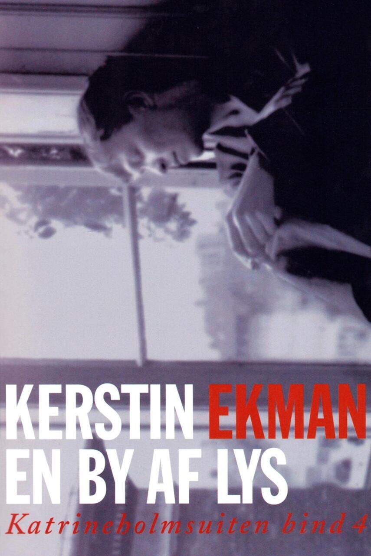 Kerstin Ekman: En by af lys : roman