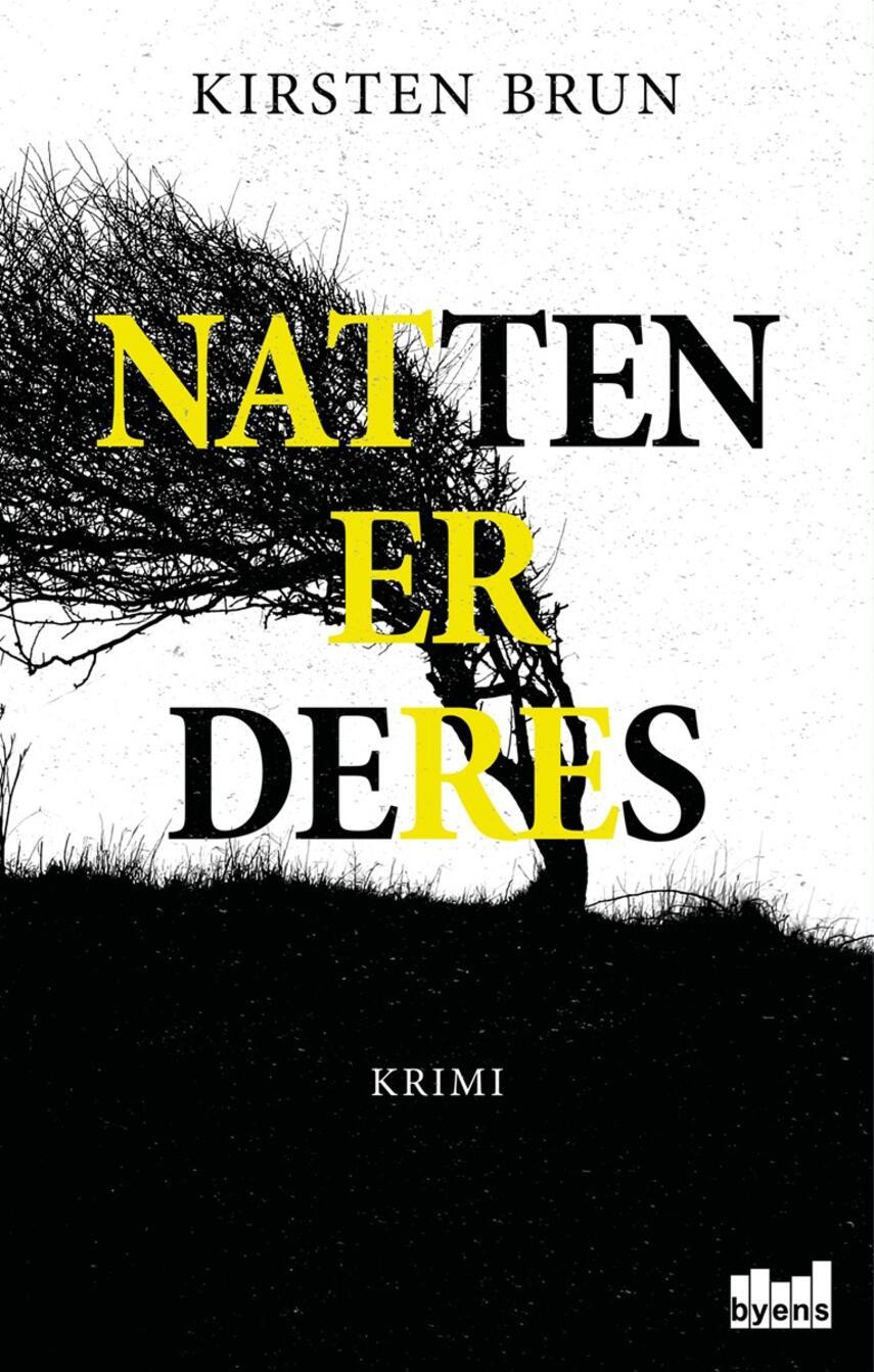 Kirsten Brun: Natten er deres : krimi