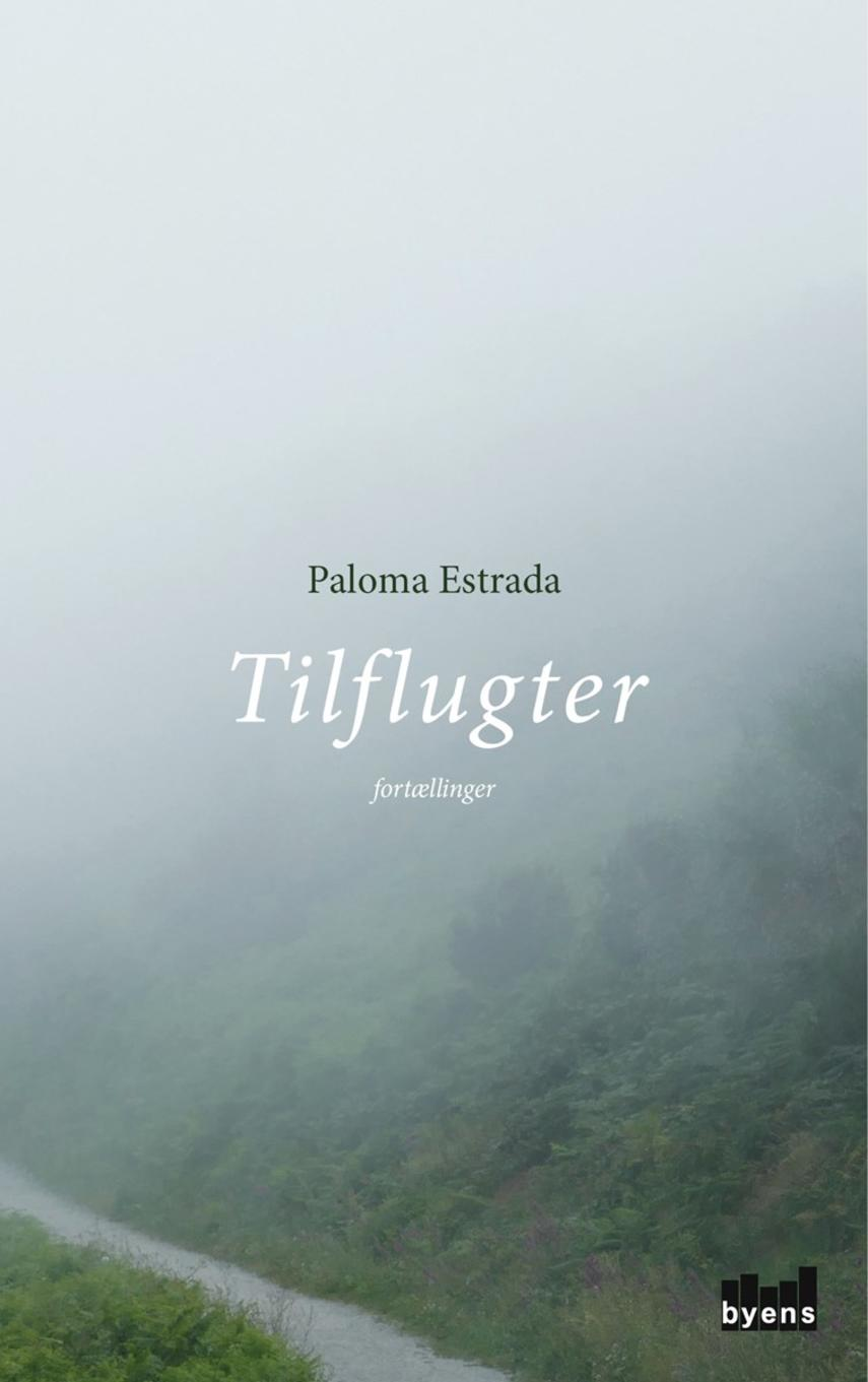Paloma Estrada (f. 1961): Tilflugter : fortællinger