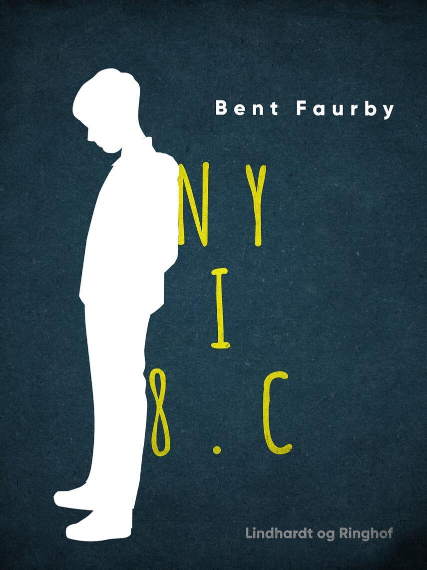 Bent Faurby: Ny i 8. c