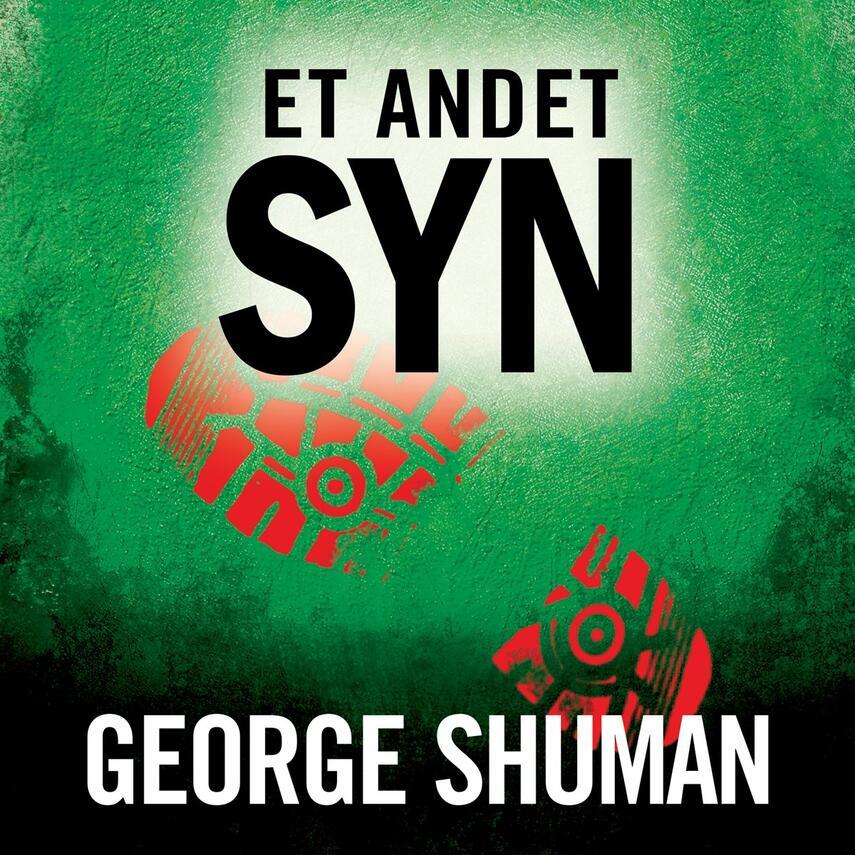George D. Shuman: Et andet syn