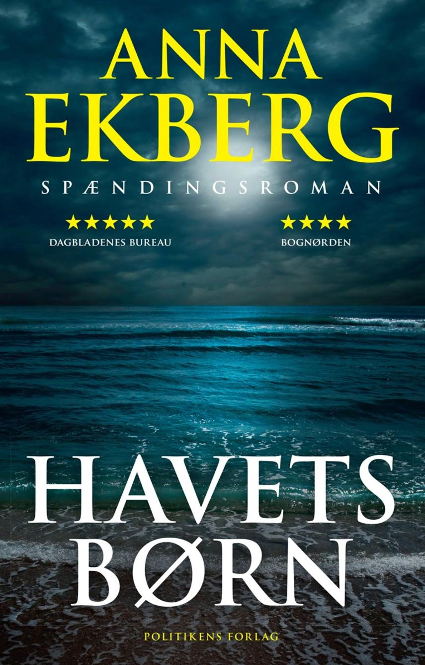 Anna Ekberg: Havets børn : spændingsroman