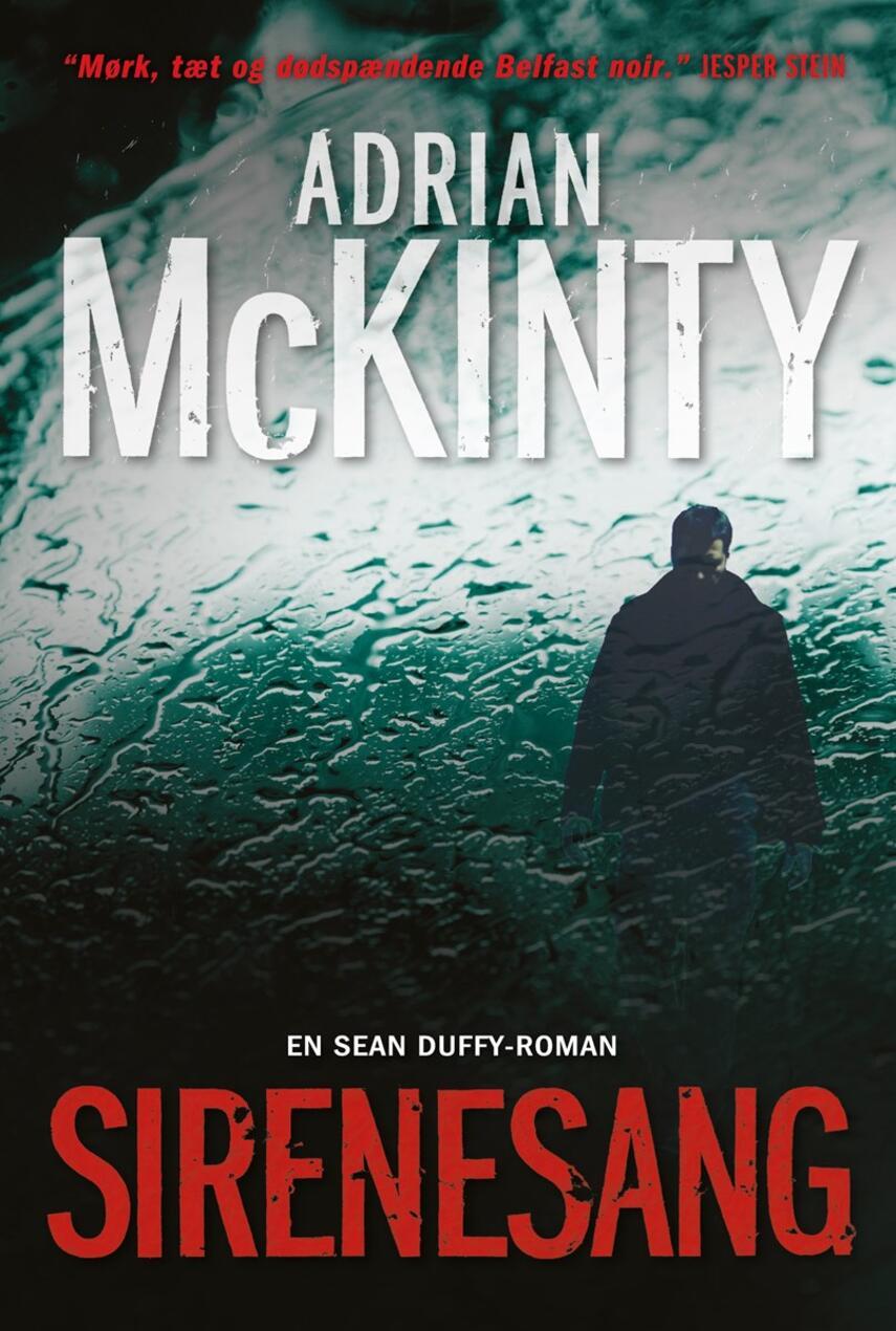 Adrian McKinty: Sirenesang