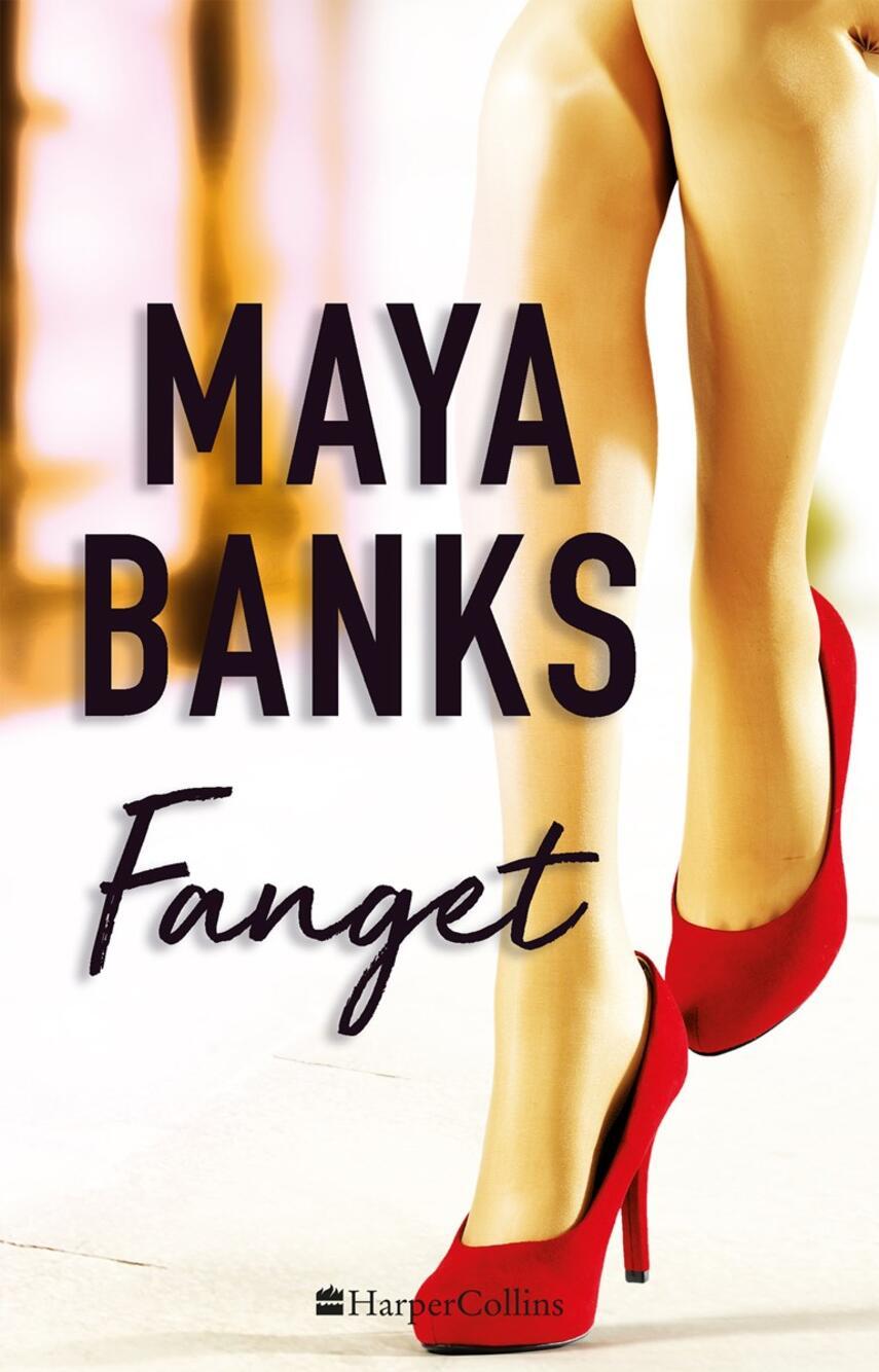 Maya Banks: Fanget
