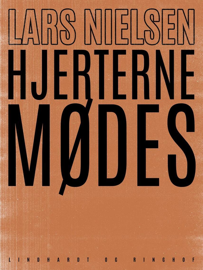 Lars Nielsen (f. 1892): Hjerterne mødes