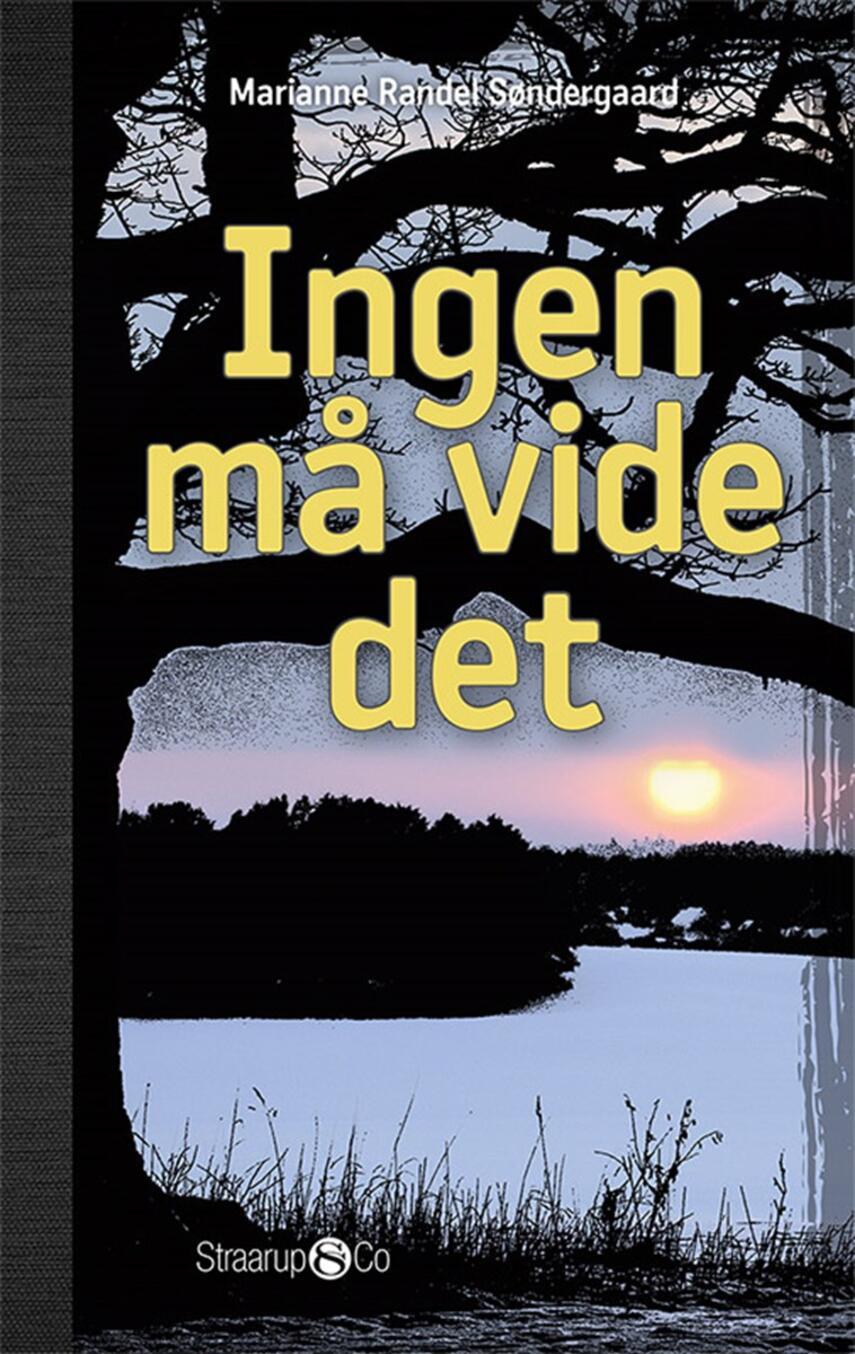 Marianne Randel Søndergaard: Ingen må vide det