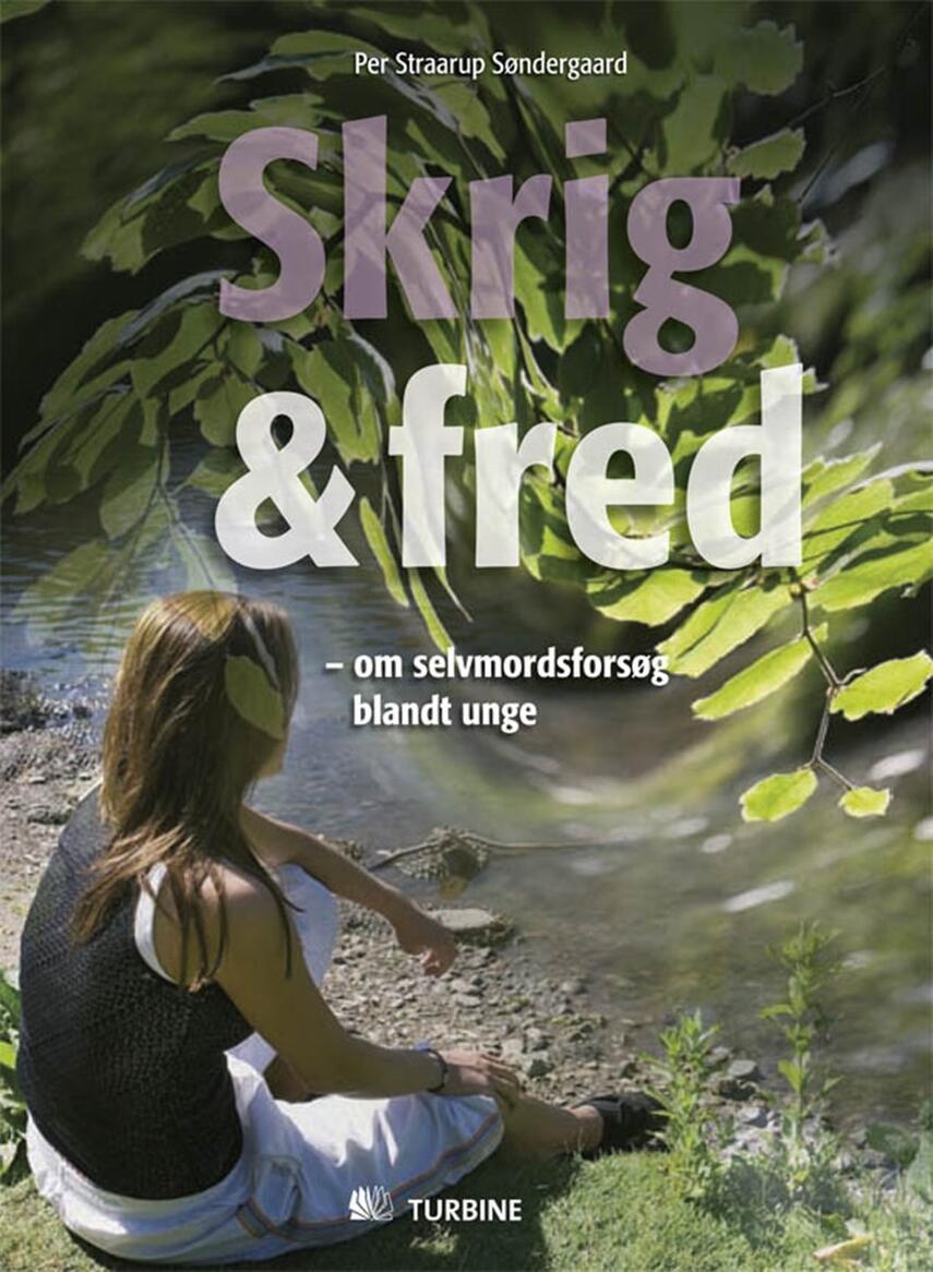 Per Straarup Søndergaard: Skrig & fred : om selvmordsforsøg blandt unge