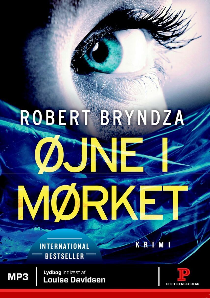Robert Bryndza: Øjne i mørket