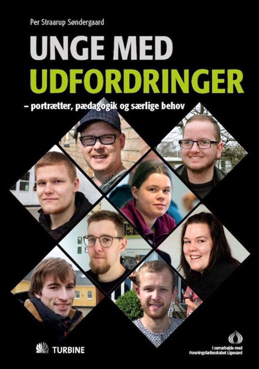 Per Straarup Søndergaard: Unge med udfordringer : portrætter, pædagogik og særlige behov
