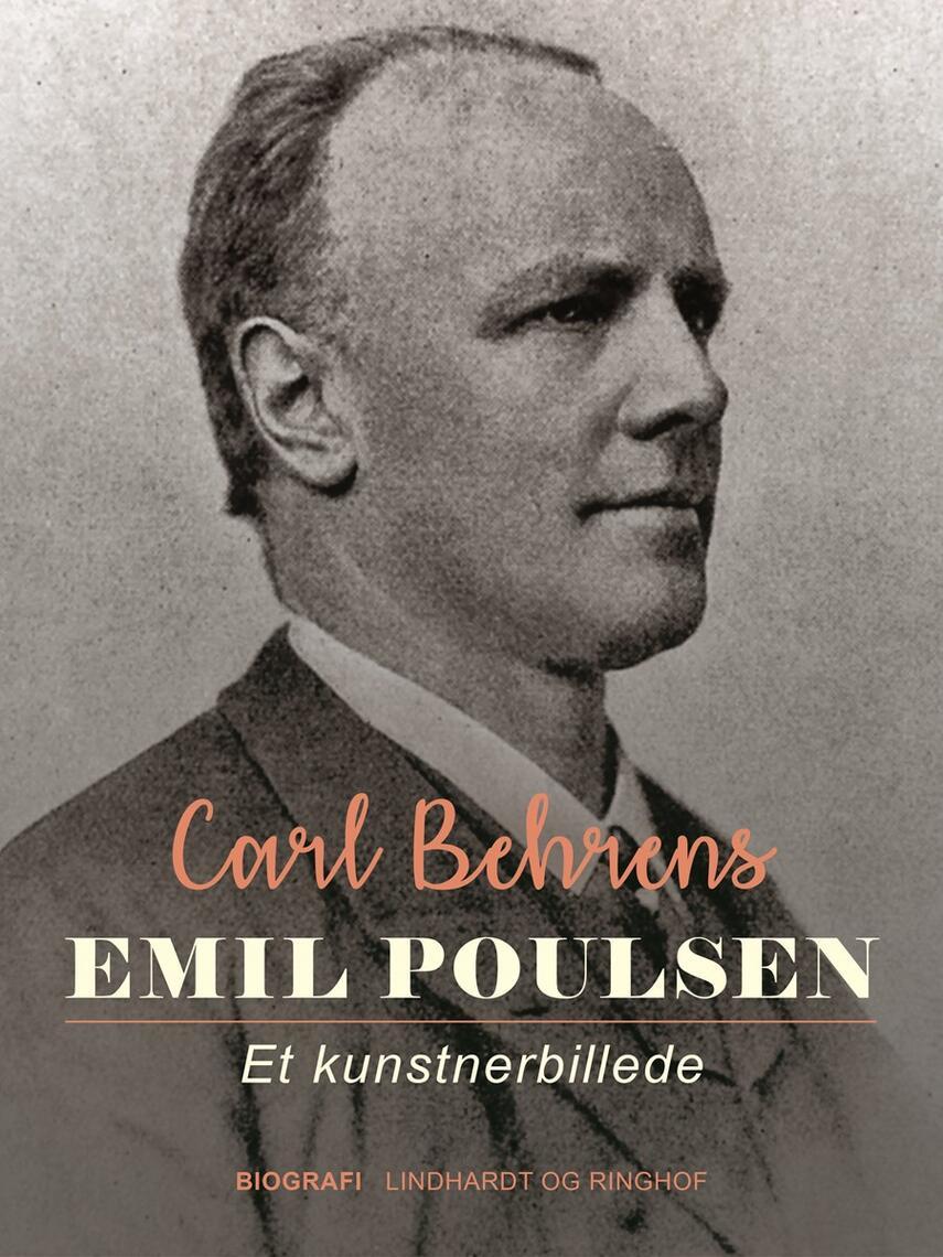 Carl Behrens: Emil Poulsen : et Kunstnerbillede