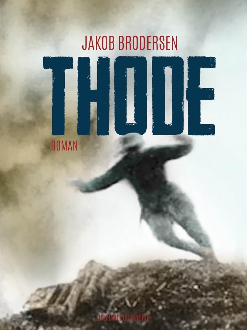 Jakob Brodersen: Thode : roman