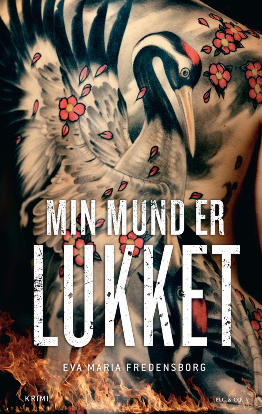 Eva Maria Fredensborg: Min mund er lukket : krimi