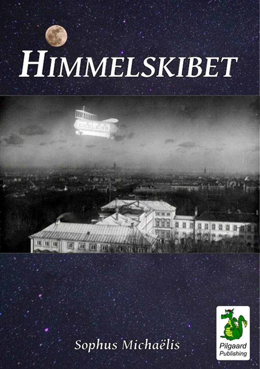 Sophus Michaëlis: Himmelskibet