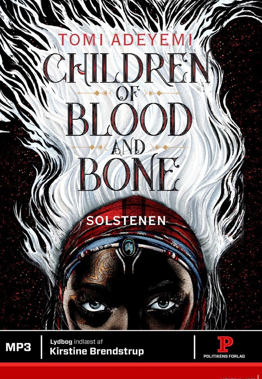 Tomi Adeyemi: Children of blood and bone - solstenen