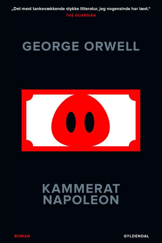 George Orwell: Kammerat Napoleon