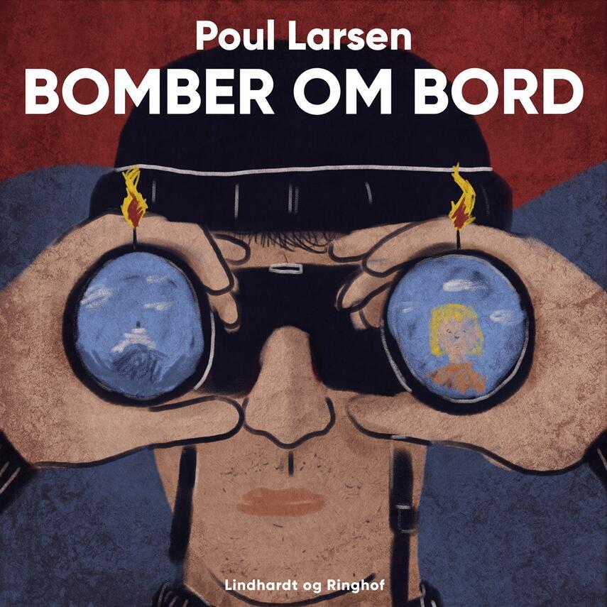 Poul Larsen (f. 1940): Bomber om bord?