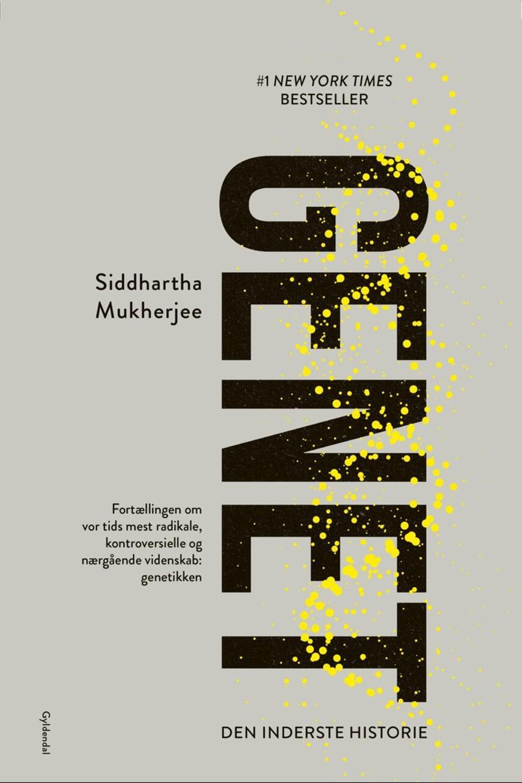 Siddhartha Mukherjee: Genet : den inderste historie