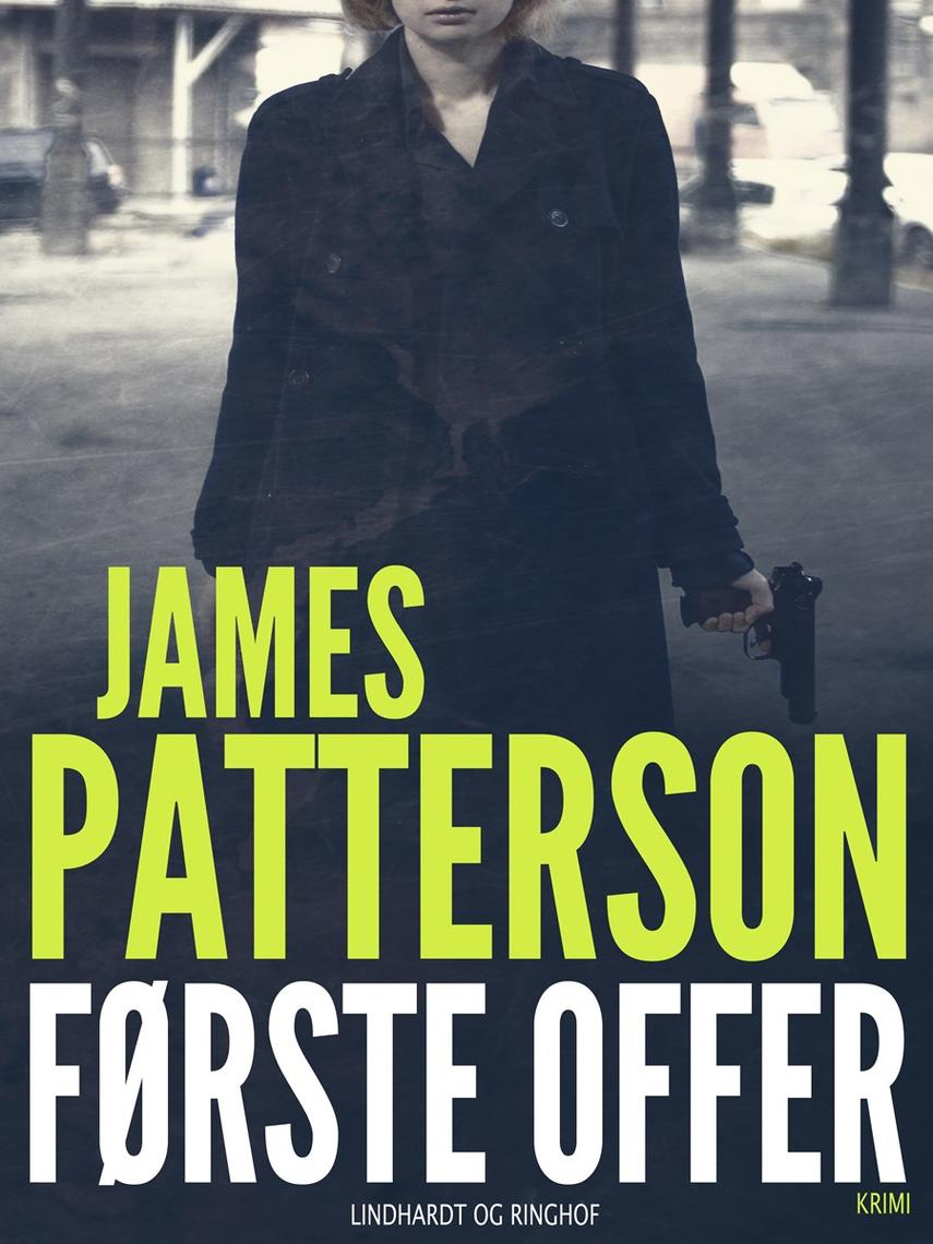 James Patterson: Første offer