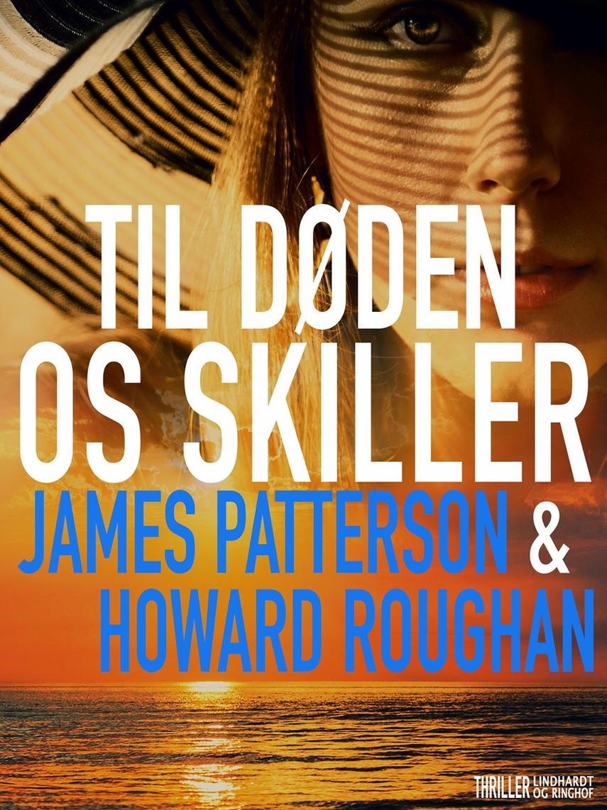 James Patterson: Til døden os skiller