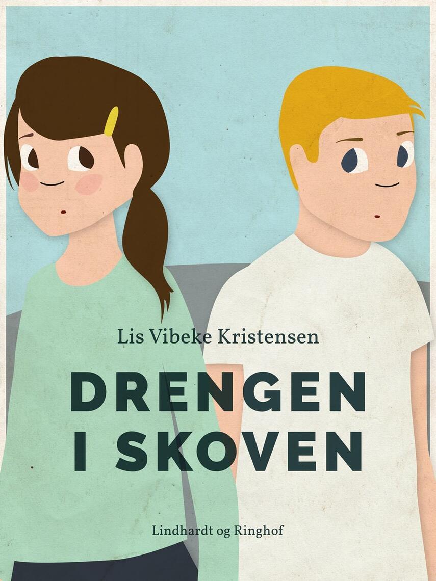 Lis Vibeke Kristensen (f. 1943): Drengen i skoven