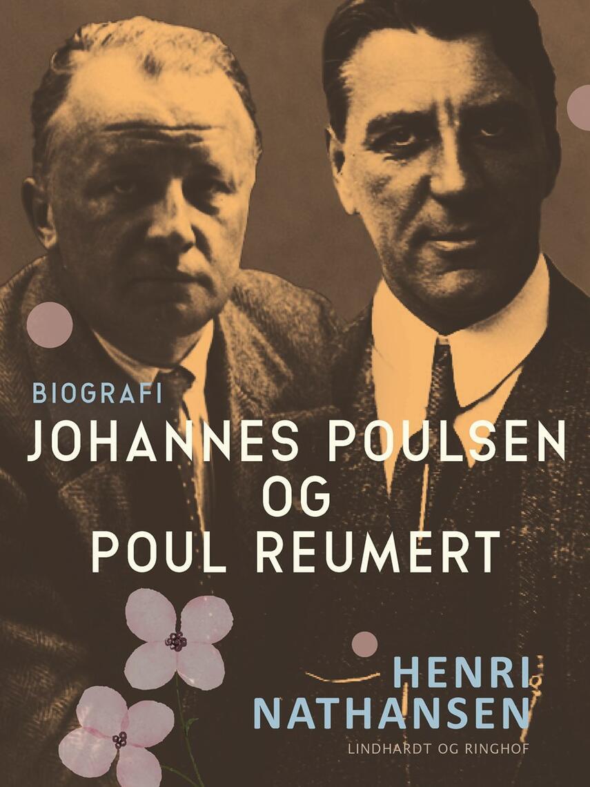 Henri Nathansen: Johannes Poulsen og Poul Reumert