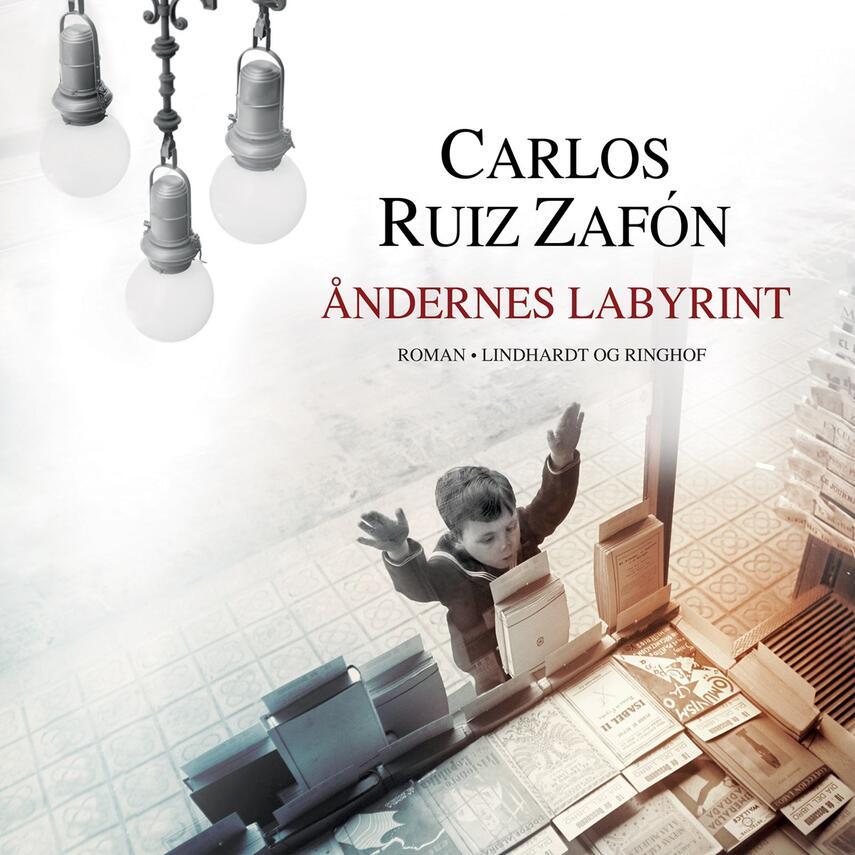 Carlos Ruiz Zafón: Åndernes labyrint (mp3)