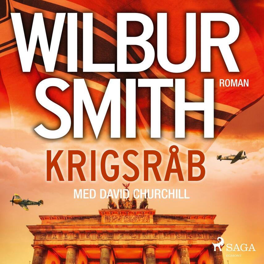 Wilbur A. Smith: Krigsråb