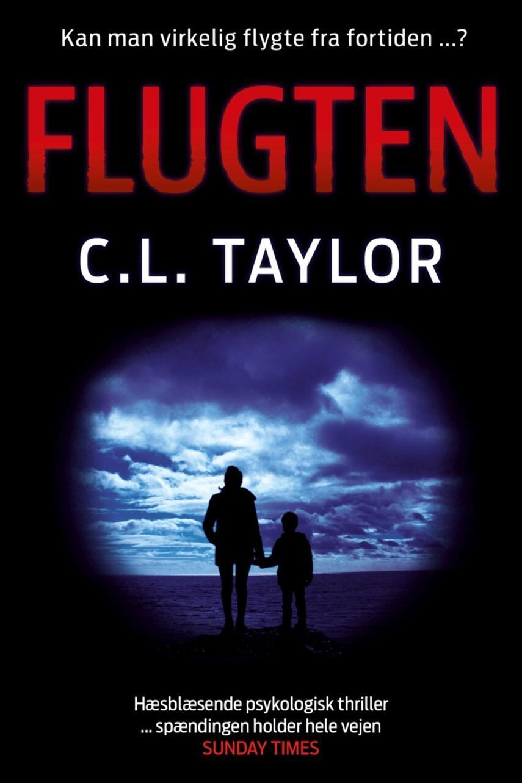 C. L. Taylor: Flugten