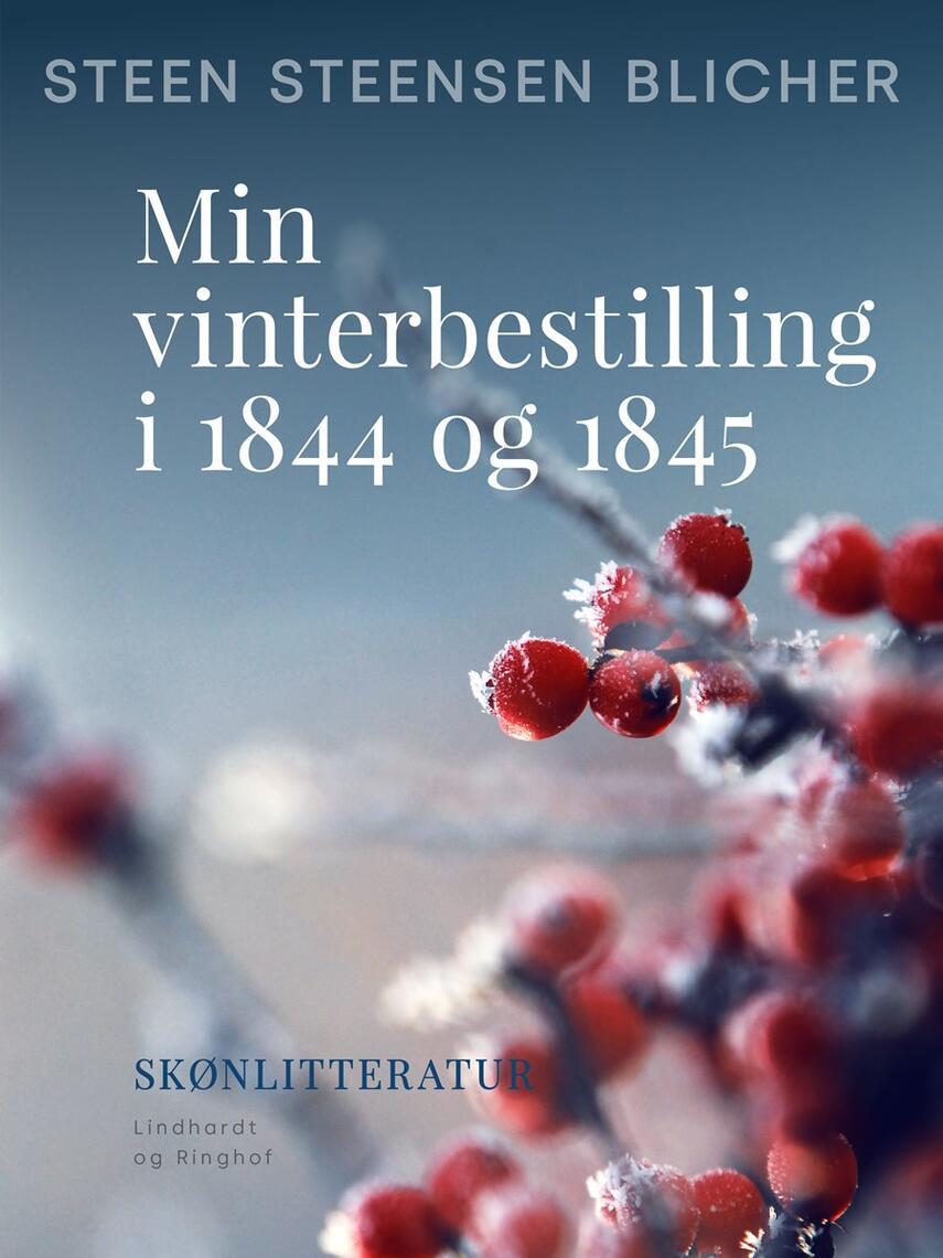 : Min vinterbestilling i 1844 og 1845