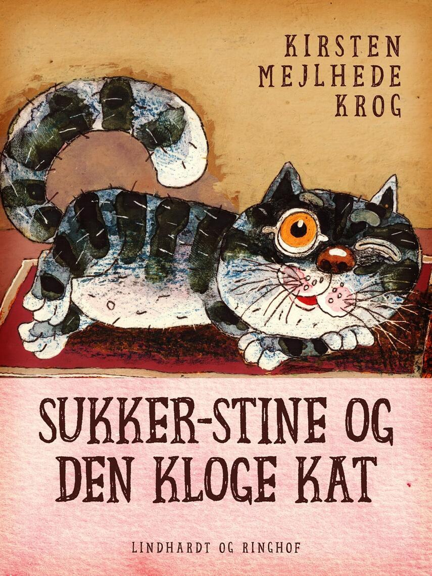 Kirsten Mejlhede Krog: Sukker-Stine og den kloge kat