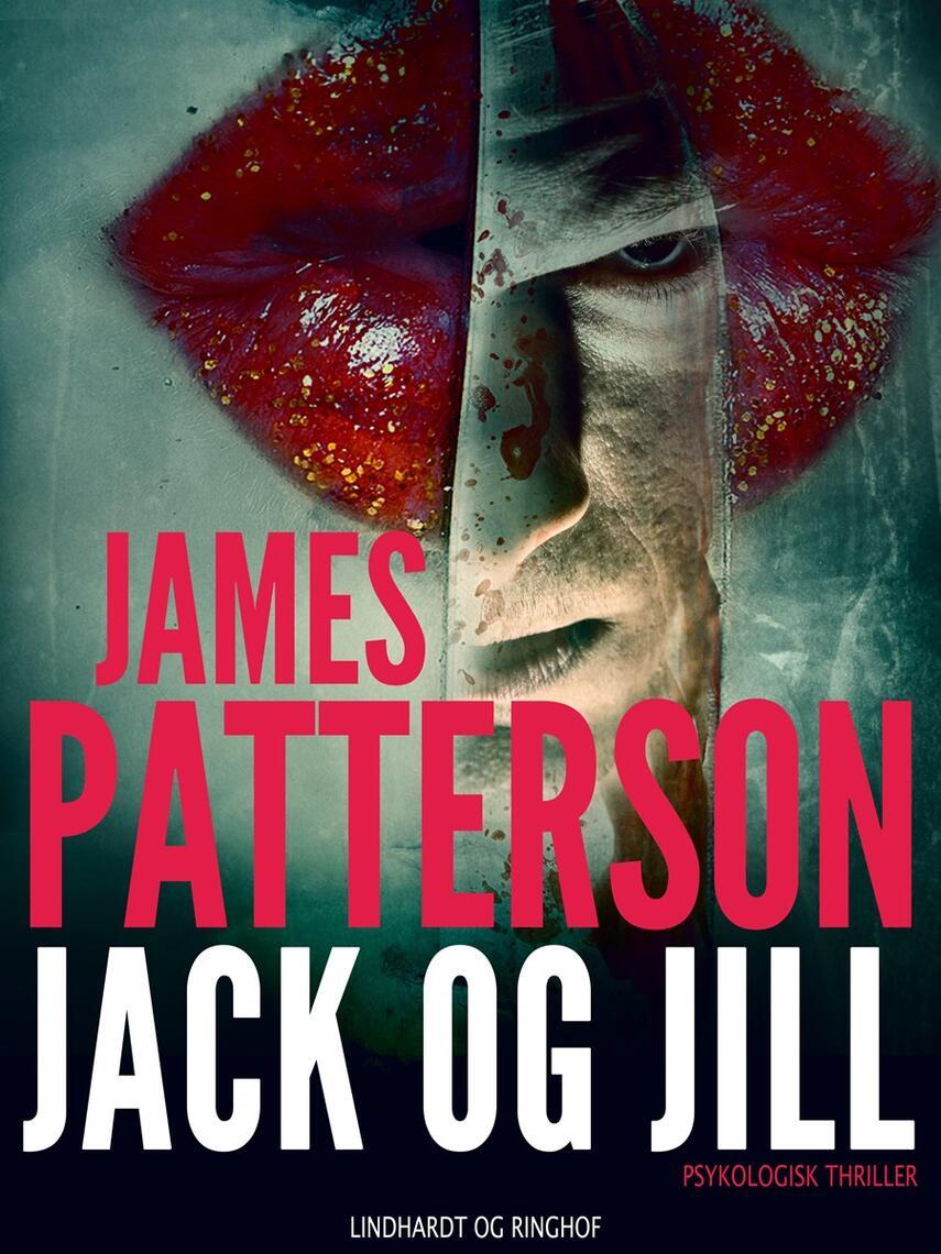 James Patterson: Jack og Jill