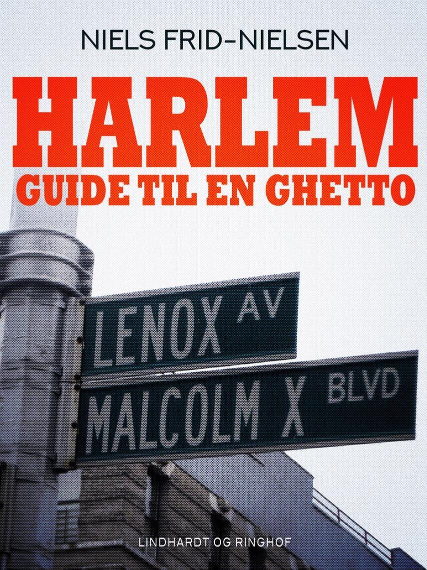 Niels Frid-Nielsen: Harlem : guide til en ghetto