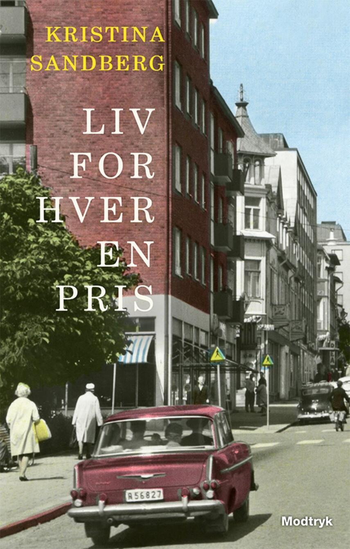 Kristina Sandberg (f. 1971-12-03): Liv for hver en pris