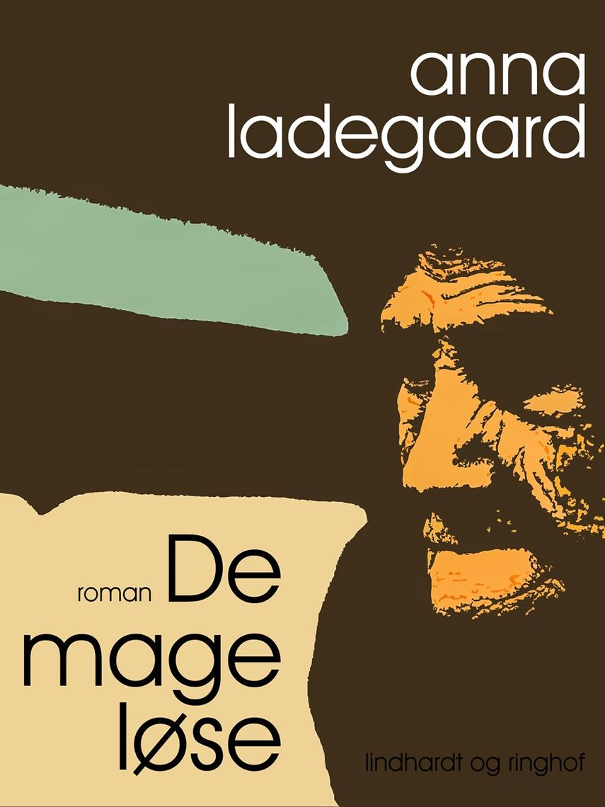 Anna Ladegaard: De mageløse
