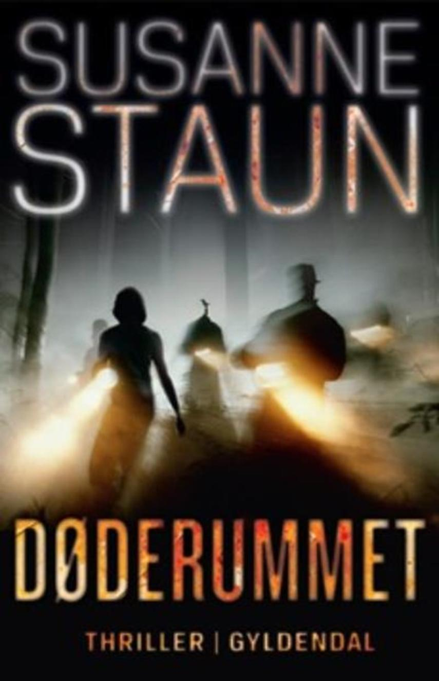 Susanne Staun: Døderummet : thriller