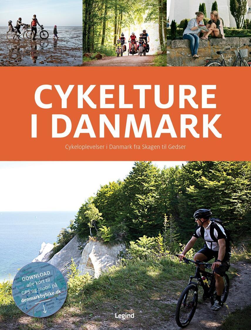 Helle Midtgaard, Jesper Pørksen: Cykelture i Danmark : cykeloplevelser i Danmark fra Skagen til Gedser