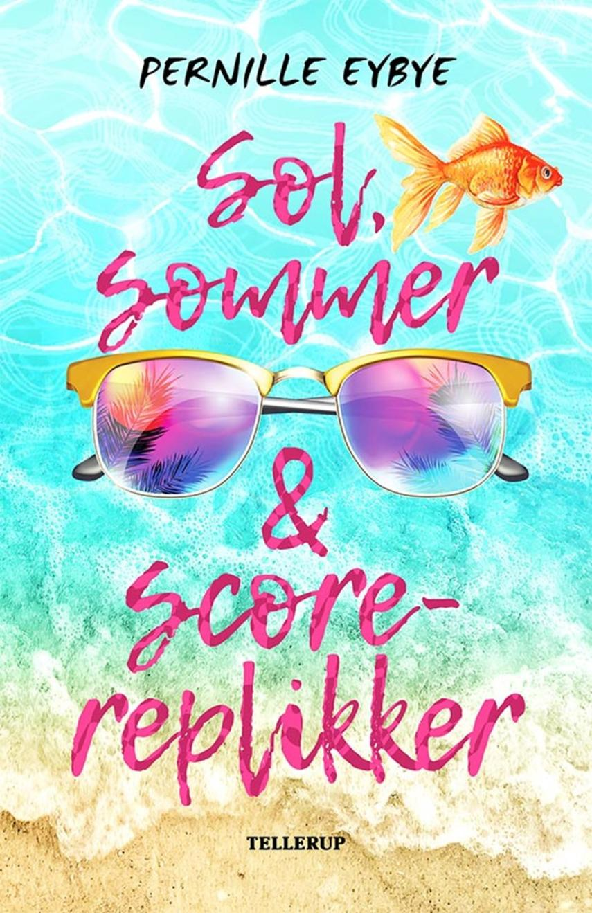 Pernille Eybye: Sol, sommer & scorereplikker