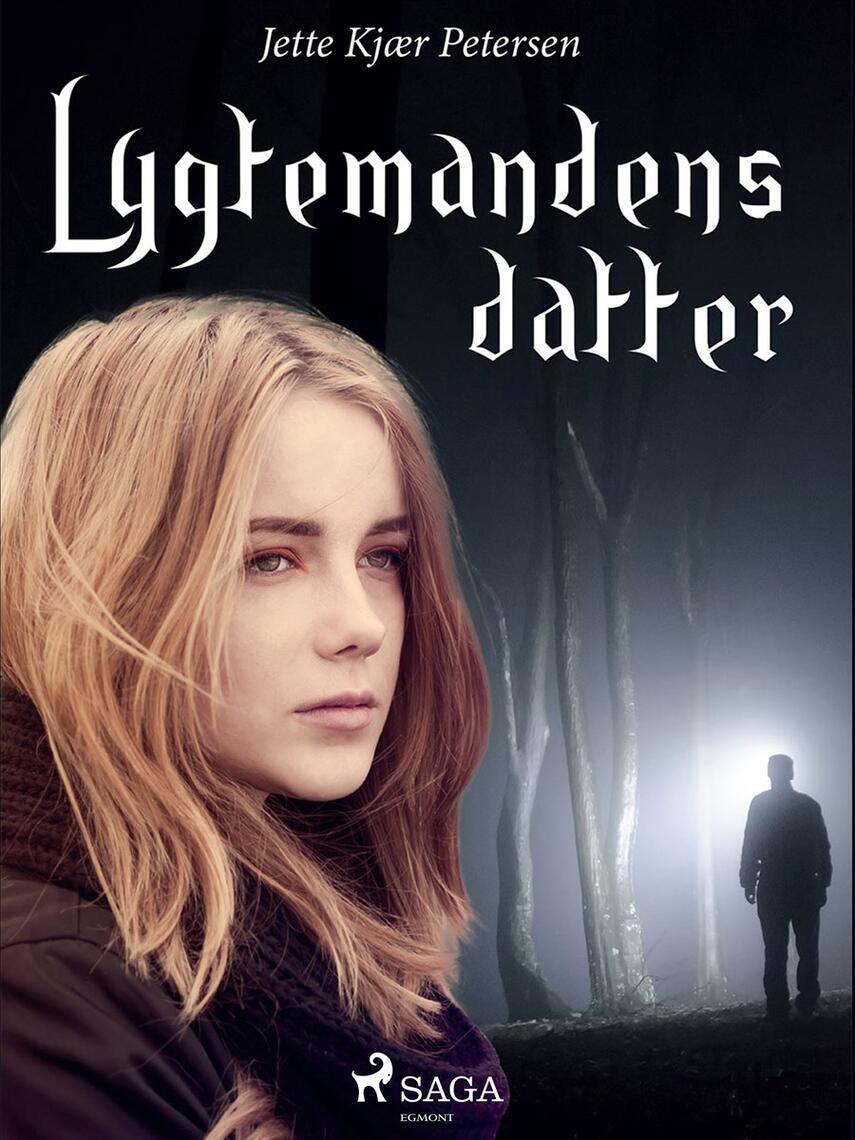 Jette Kjær Petersen: Lygtemandens datter