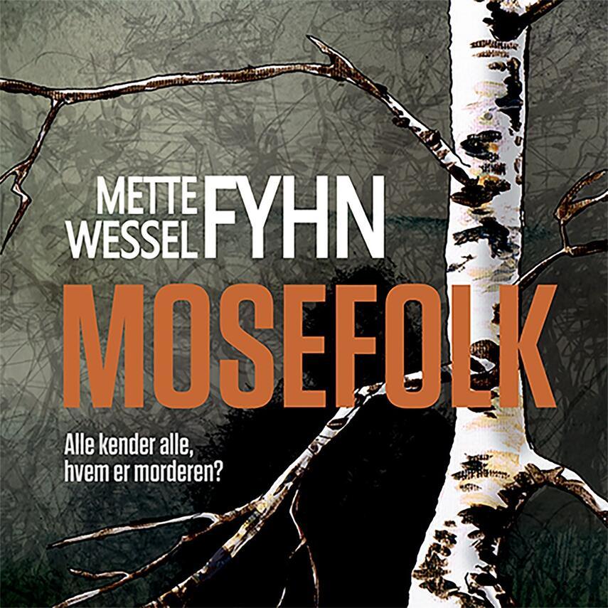 Mette Wessel Fyhn: Mosefolk