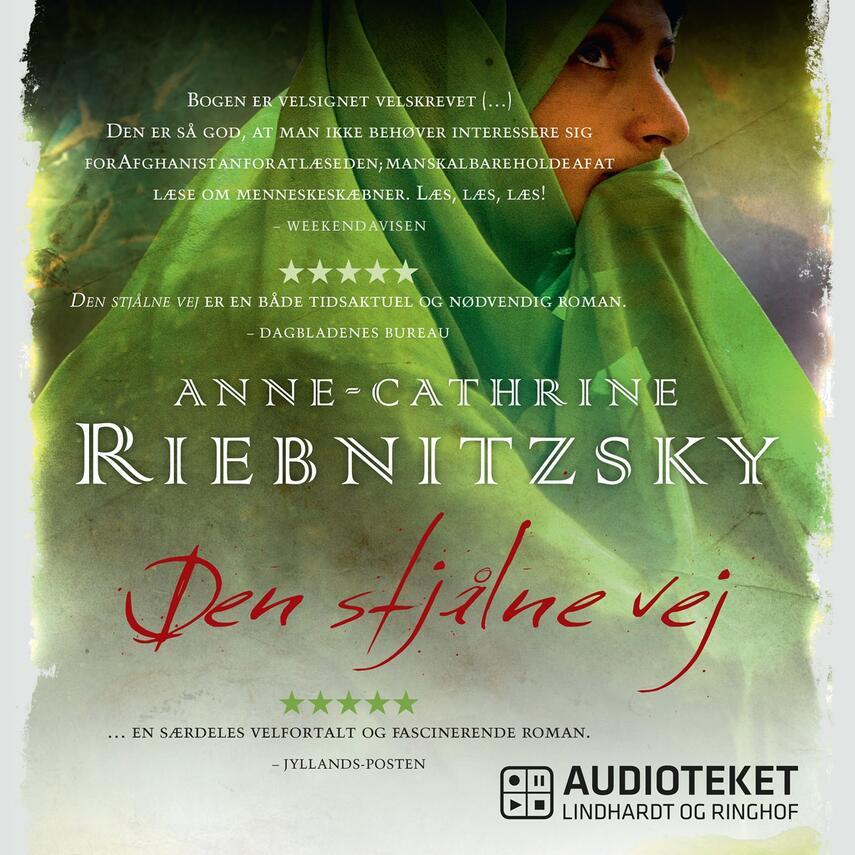 Anne-Cathrine Riebnitzsky: Den stjålne vej (Ved Julie Fabricius)