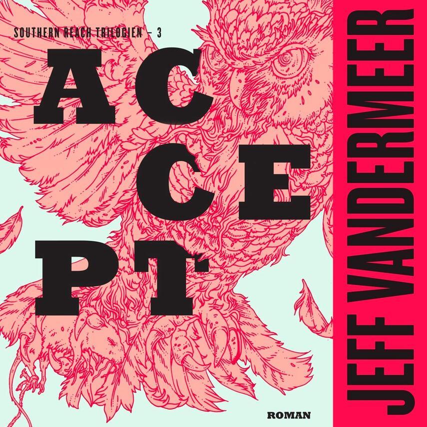 Jeff VanderMeer: Accept : roman