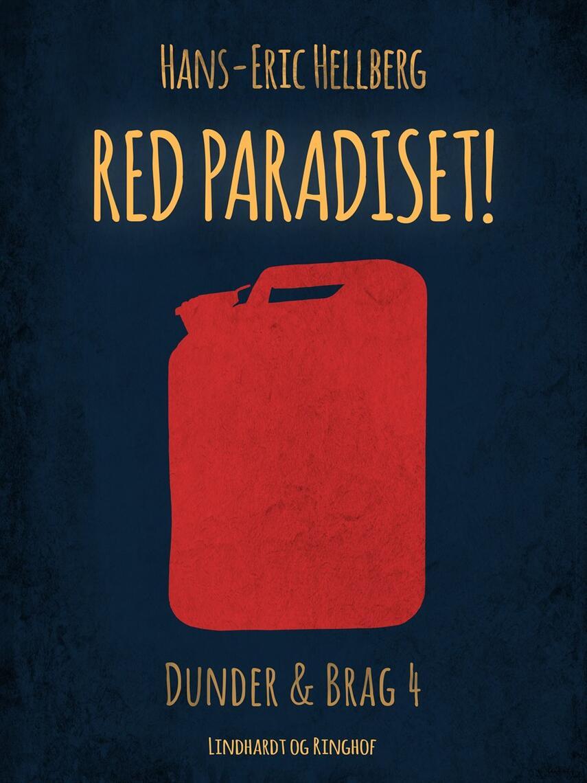 Hans-Eric Hellberg: Red Paradiset! : en bog om Dunder og Brag
