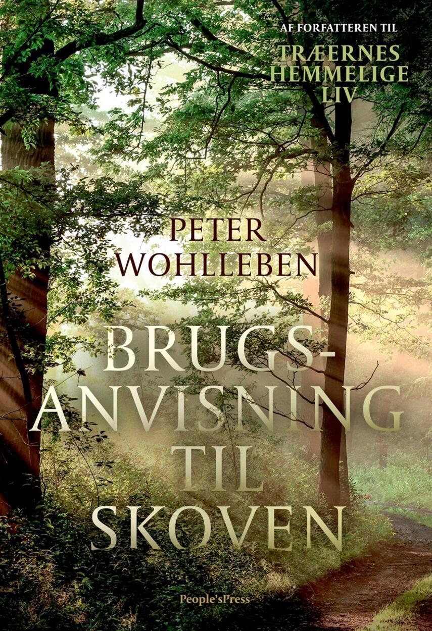 Peter Wohlleben: Brugsanvisning til skoven