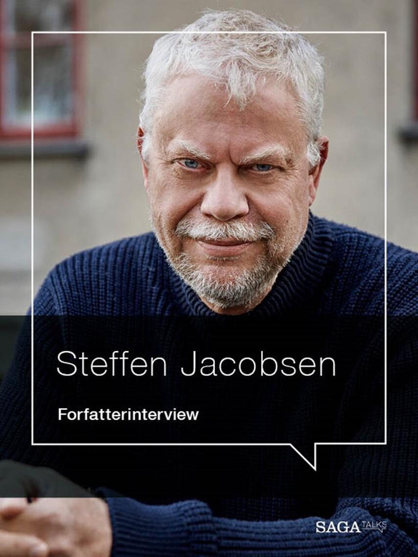 : Våbnet der ændrede verden : forfatterinterview med Steffen Jacobsen